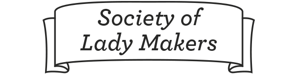 Society of Lady Makers